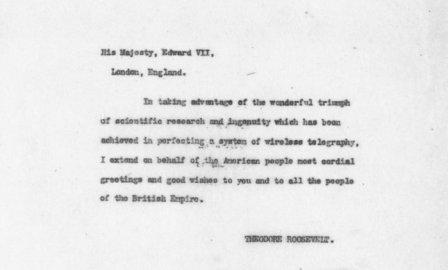 Wireless Message from Theodore Roosevelt to King Edward of Great Britain